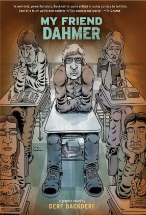 <span style='color: #3c3c3c;'>Derf Backderf</span> <br><span style='font-style: italic; font-weight: bold;'>My friend Dahmer</span>