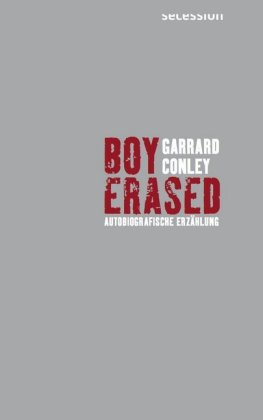 <span style='color: #3c3c3c;'>Garrard Conley</span> <br><span style='font-style: italic; font-weight: bold;'>Boy Erased</span>