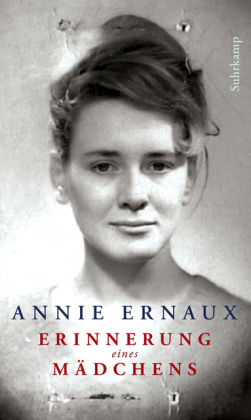 <span style='color: #3c3c3c;'>Annie Ernaux</span> <br><span style='font-style: italic; font-weight: bold;'>Erinnerungen eines Mädchens</span>