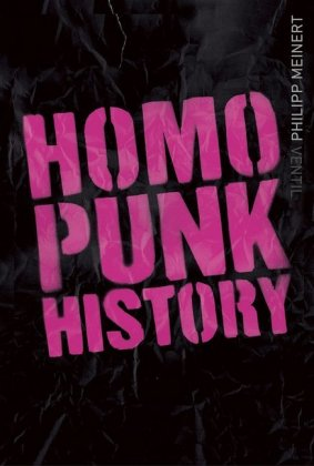 <span style='color: #3c3c3c;'>Philipp Meinert</span> <br><span style='font-style: italic; font-weight: bold;'>Homo Punk History</span>