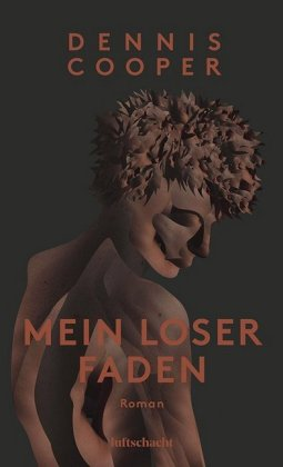 <span style='color: #3c3c3c;'>Dennis Cooper</span> <br><span style='font-style: italic; font-weight: bold;'>Mein loser Faden</span>
