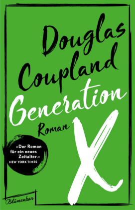 <span style='color: #3c3c3c;'>Douglas Coupland</span> <br><span style='font-style: italic; font-weight: bold;'>Generation X</span>