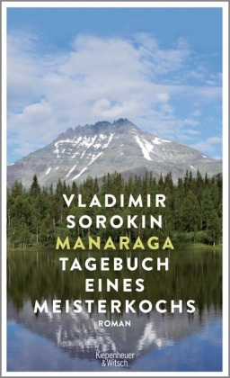 <span style='color: #3c3c3c;'>Vladimir Sorokin</span> <br><span style='font-style: italic; font-weight: bold;'>Manaraga – Tagebuch eines Meisterkochs</span>