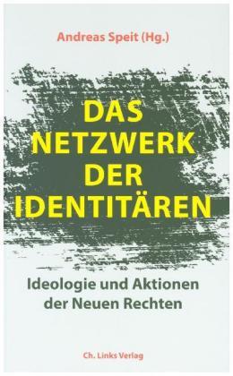 <span style='color: #3c3c3c;'>Andreas Speit (Hg.)</span> <br><span style='font-style: italic; font-weight: bold;'>Das Netzwerk der Identitären</span>