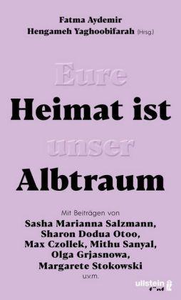 <span style='color: #3c3c3c;'>Fatma Aydemir/ Hengameh Yaghoobifarah (Hrsg.)</span> <br><span style='font-style: italic; font-weight: bold;'>Eure Heimat ist unser Albtraum</span>