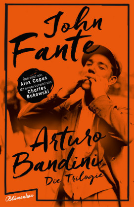 <span style='color: #3c3c3c;'>John Fante</span> <br><span style='font-style: italic; font-weight: bold;'>Arturo Bandini – Die Trilogie</span>