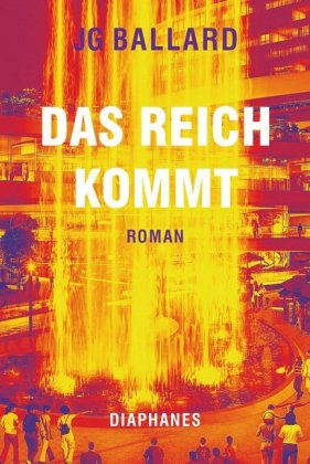 <span style='color: #3c3c3c;'>JG Ballard</span> <br><span style='font-style: italic; font-weight: bold;'>Das Reich kommt</span>