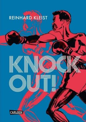 <span style='color: #3c3c3c;'>Reinhard Kleist</span> <br><span style='font-style: italic; font-weight: bold;'>Knock out!</span>