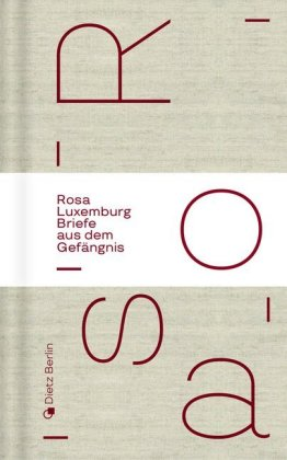 <span style='color: #3c3c3c;'>Rosa Luxemburg</span> <br><span style='font-style: italic; font-weight: bold;'>Briefe aus dem Gefängnis</span>