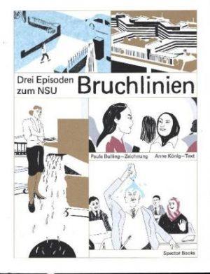 <span style='color: #3c3c3c;'>Anne König</span> <br><span style='font-style: italic; font-weight: bold;'>Bruchlinien. Drei Episoden zum NSU</span>