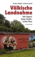 <span style='color: #3c3c3c;'>Andrea Röpke, Andreas Speit</span> <br><span style='font-style: italic; font-weight: bold;'>Völkische Landnahme</span>