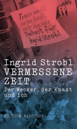 <span style='color: #3c3c3c;'>Ingrid Strobl</span> <br><span style='font-style: italic; font-weight: bold;'>Vermessene Zeit</span>