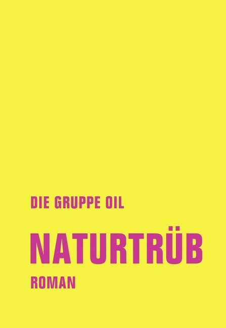 <span style='color: #3c3c3c;'>Gruppe OIL</span> <br><span style='font-style: italic; font-weight: bold;'>Naturtrüb</span>