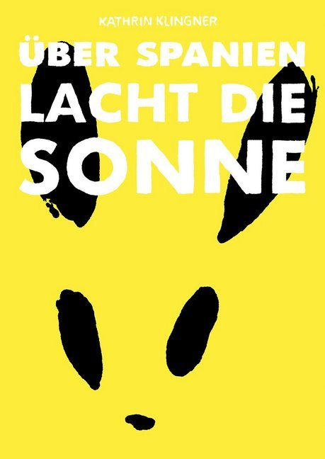 <span style='color: #3c3c3c;'>Kathrin Klingner</span> <br><span style='font-style: italic; font-weight: bold;'>Über Spanien lacht die Sonne</span>