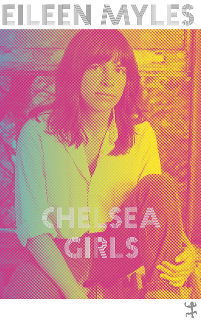 <span style='color: #3c3c3c;'>Eileen Myles</span> <br><span style='font-style: italic; font-weight: bold;'>Chelsea Girls</span>