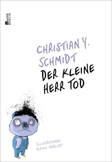 <span style='color: #3c3c3c;'>Christian Y. Schmidt</span> <br><span style='font-style: italic; font-weight: bold;'>Der kleine Herr Tod</span>