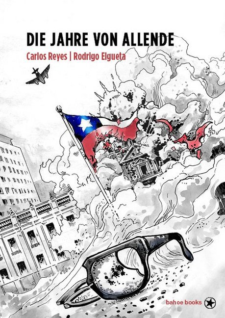 <span style='color: #3c3c3c;'>Carlos Reyes/ Rodrigo Elgueta</span> <br><span style='font-style: italic; font-weight: bold;'>Die Jahre von Allende</span>