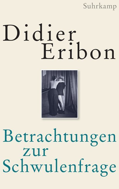<span style='color: #3c3c3c;'>Didier Eribon</span> <br><span style='font-style: italic; font-weight: bold;'>Betrachtungen zur Schwulenfrage</span>