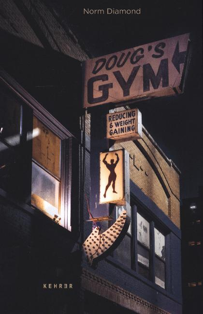 <span style='color: #3c3c3c;'>Norm Diamond</span> <br><span style='font-style: italic; font-weight: bold;'>Doug`s Gym</span>