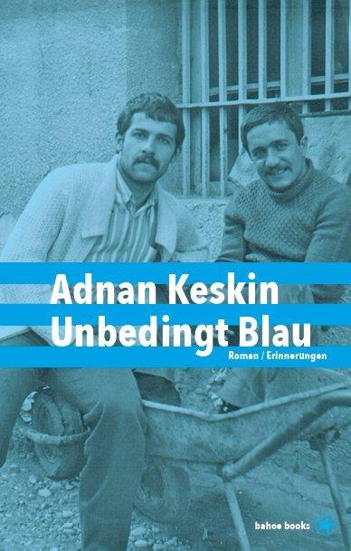 <span style='color: #3c3c3c;'>Adnan Keskin</span> <br><span style='font-style: italic; font-weight: bold;'>Unbedingt blau</span>