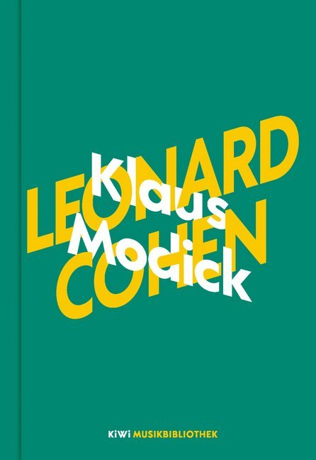<span style='color: #3c3c3c;'>Klaus Modick</span> <br><span style='font-style: italic; font-weight: bold;'>Leonard Cohen</span>