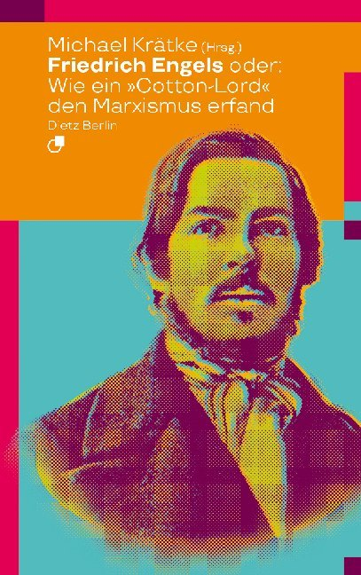 "<span style='color: #3c3c3c;'>Michael Krätke (Hg.)</span> <br><span style='font-style: italic; font-weight: bold;'>Friedrich Engels oder: Wie ein ""Cotton-Lord"" den Marxismus erfand</span>"