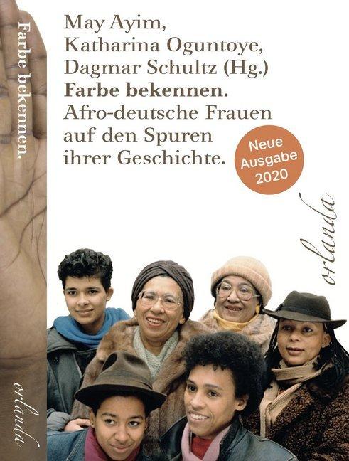 <span style='color: #3c3c3c;'>May Ayim, Katharina Oguntoye, Dagmar Schultz (Hg.)</span> <br><span style='font-style: italic; font-weight: bold;'>Farbe bekennen. Afro-deutsche Frauen auf den Spuren ihrer Geschichte.</span>