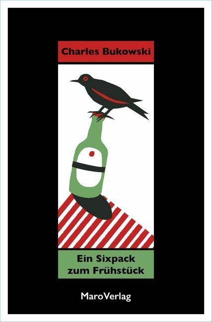 <span style='color: #3c3c3c;'>Charles Bukowski</span> <br><span style='font-style: italic; font-weight: bold;'>Ein Sixpack zum Frühstück</span>