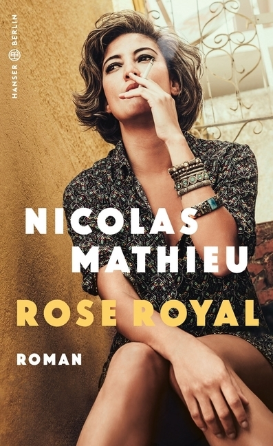 <span style='color: #3c3c3c;'>Nicolas Mathieu</span> <br><span style='font-style: italic; font-weight: bold;'>Rose Royal</span>