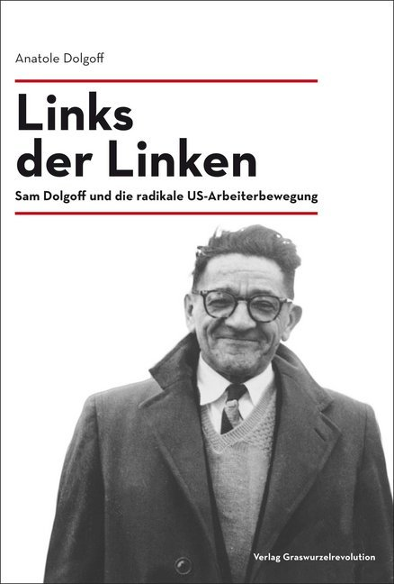 <span style='color: #3c3c3c;'>Anatole Dolgoff</span> <br><span style='font-style: italic; font-weight: bold;'>Links der Linken</span>