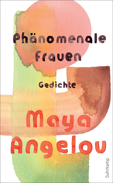 <span style='color: #3c3c3c;'>Maya Angelou</span> <br><span style='font-style: italic; font-weight: bold;'>Phänomenale Frauen</span>