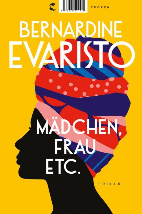<span style='color: #3c3c3c;'>Bernardine Evaristo</span> <br><span style='font-style: italic; font-weight: bold;'>Mädchen, Frau, etc.</span>