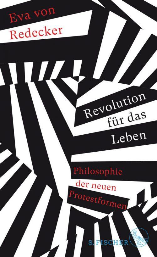 <span style='color: #3c3c3c;'>Eva von Redecker</span> <br><span style='font-style: italic; font-weight: bold;'>Revolution für das Leben</span>