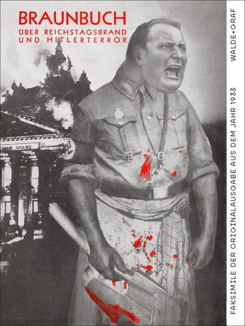 <span style='color: #3c3c3c;'>Willi Münzberg (Hg.)</span> <br><span style='font-style: italic; font-weight: bold;'>Braunbuch. Über Reichstagsbrand und Hitlerterror</span>