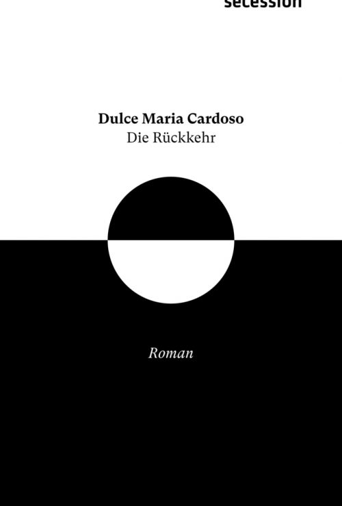 <span style='color: #3c3c3c;'>Dulce Maria Cardoso</span> <br><span style='font-style: italic; font-weight: bold;'>Die Rückkehr</span>