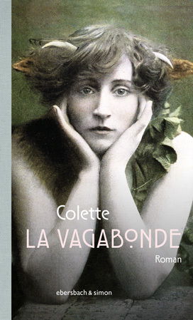 <span style='color: #3c3c3c;'>Sidonie Gabrielle Colette</span> <br><span style='font-style: italic; font-weight: bold;'>La Vagabonde</span>