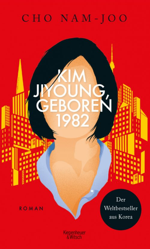 <span style='color: #3c3c3c;'>Cho Nam-Joo</span> <br><span style='font-style: italic; font-weight: bold;'>Kim Jiyoung, geboren 1982</span>