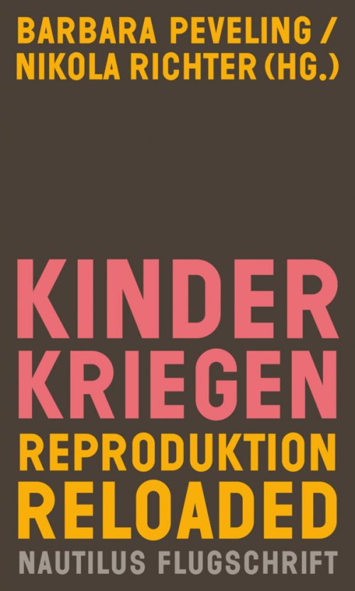 <span style='color: #3c3c3c;'>Barbara Peveling</span> <br><span style='font-style: italic; font-weight: bold;'>Kinder kriegen</span>