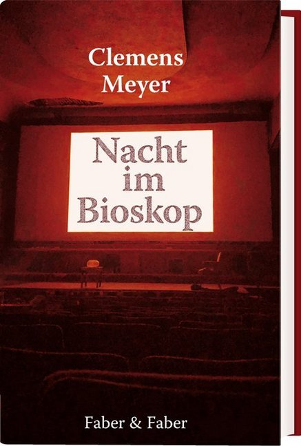 <span style='color: #3c3c3c;'>Clemens Meyer</span> <br><span style='font-style: italic; font-weight: bold;'>Nacht im Bioskop</span>