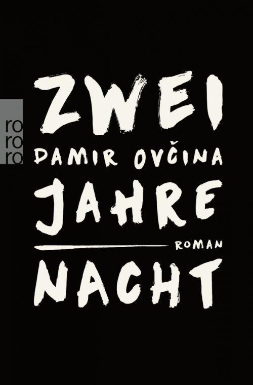 <span style='color: #3c3c3c;'>Damir Ovcina</span> <br><span style='font-style: italic; font-weight: bold;'>Zwei Jahre Nacht</span>
