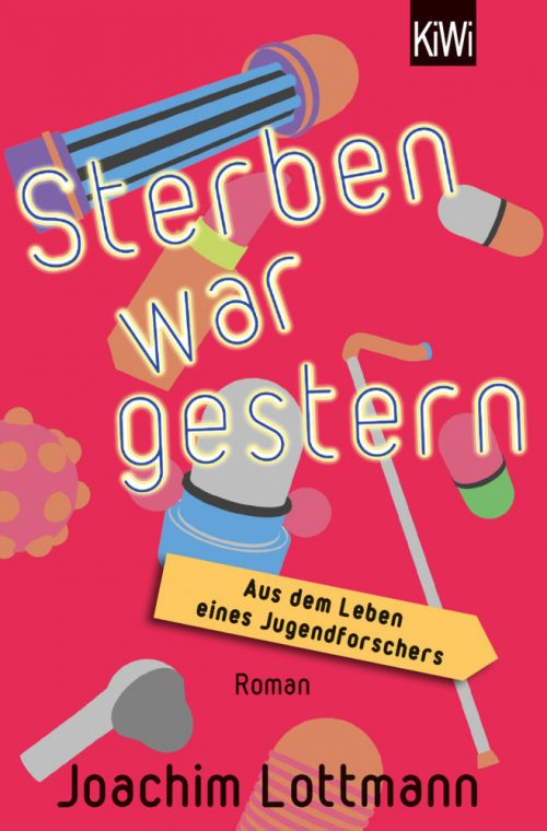 <span style='color: #3c3c3c;'>Joachim Lottmann</span> <br><span style='font-style: italic; font-weight: bold;'>Sterben war gestern</span>