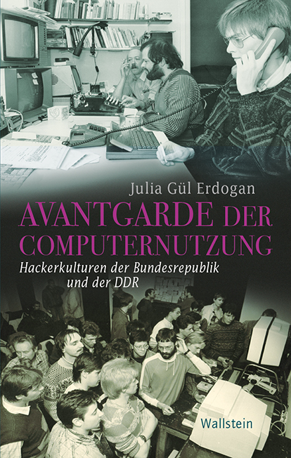 <span style='color: #3c3c3c;'>Julia Gül Erdogan</span> <br><span style='font-style: italic; font-weight: bold;'>Avantgarde der Computernutzung</span>