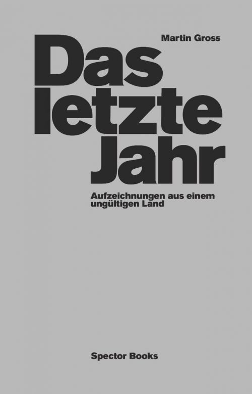 <span style='color: #3c3c3c;'>Martin Gross</span> <br><span style='font-style: italic; font-weight: bold;'>Das letzte Jahr</span>