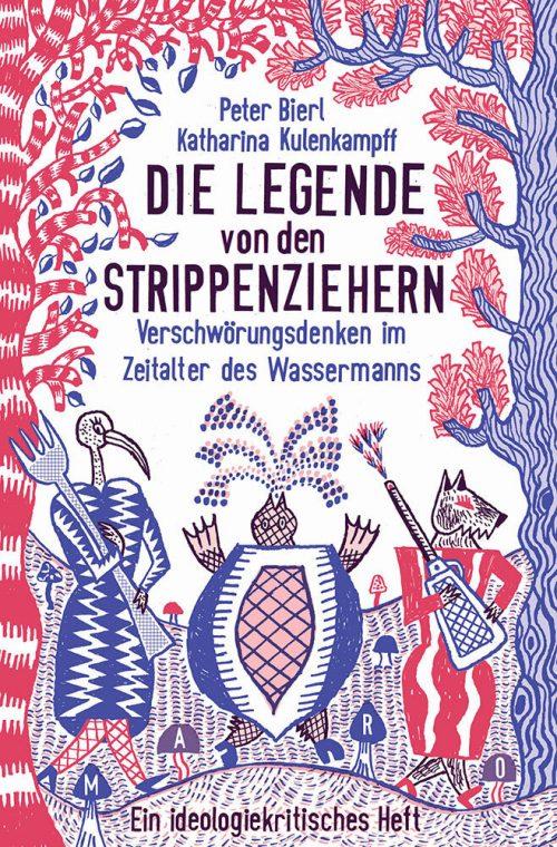 <span style='color: #3c3c3c;'>Peter Bierl/ Katharina Kuhlenkampf</span> <br><span style='font-style: italic; font-weight: bold;'>Die Legende von den Strippenziehern</span>