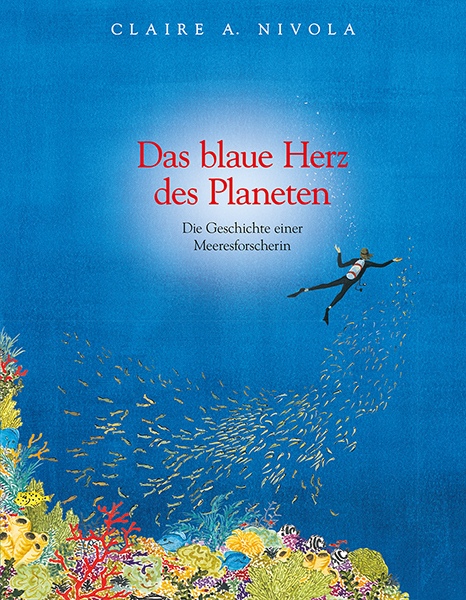 <span style='color: #3c3c3c;'>Claire A. Nivola</span> <br><span style='font-style: italic; font-weight: bold;'>Das blaue Herz des Planeten</span>