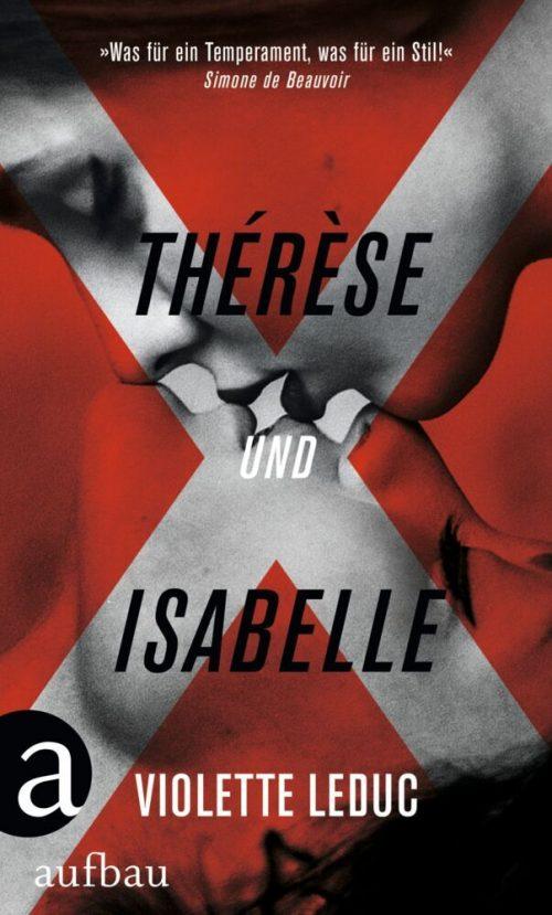<span style='color: #3c3c3c;'>Violette Leduc</span> <br><span style='font-style: italic; font-weight: bold;'>Thérèse und Isabelle</span>