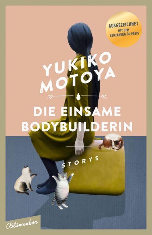 <span style='color: #3c3c3c;'>Yukiko Motoya</span> <br><span style='font-style: italic; font-weight: bold;'>Die einsame Bodybuilderin</span>
