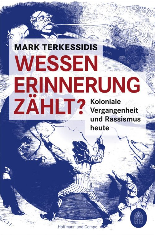 <span style='color: #3c3c3c;'>Mark Terkessidis</span> <br><span style='font-style: italic; font-weight: bold;'>Wessen Erinnerung zählt?</span>