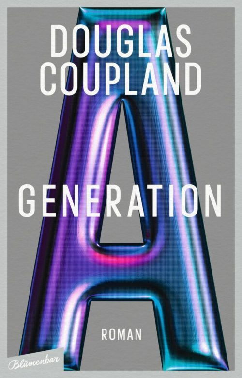 <span style='color: #3c3c3c;'>Douglas Coupland</span> <br><span style='font-style: italic; font-weight: bold;'>Generation A</span>