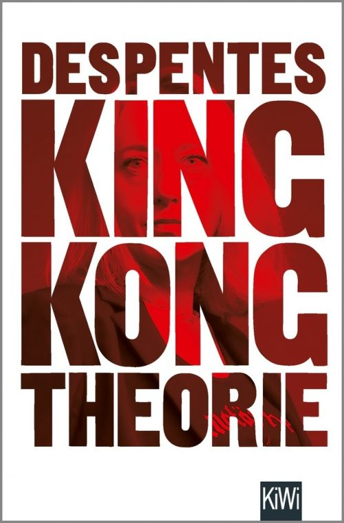 <span style='color: #3c3c3c;'>Virginie Despentes</span> <br><span style='font-style: italic; font-weight: bold;'>King Kong Theorie</span>